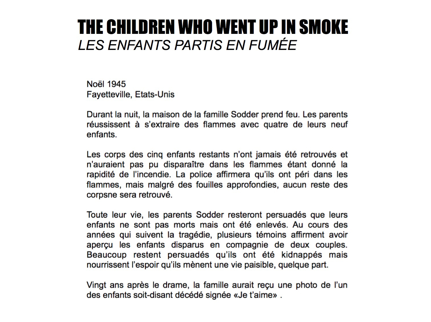 THE CHILDREN WHO WENT UP IN SMOKE